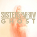 Sistersparrow_ghost