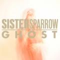 Sistersparrow_ghost